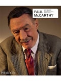 Phaidon - Paul Mccarthy - Revised And Expanded Edition - Women