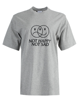 NOT HAPPY NOT SAD T-SHIRT GREY