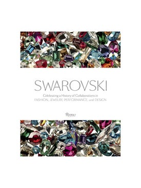 Rizzoli - Swarovski: Celebrating A History Of Collaborations In Fashion, Jewelry, Performance, And Design - Women