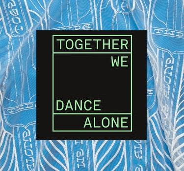 Designer Together We Dance Alone Collection