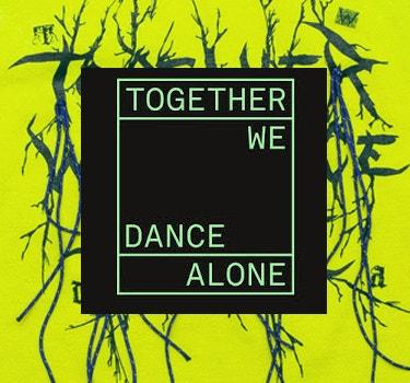 DesignerTogether We Dance Alone Collection